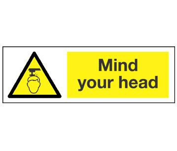 Mind Your Head Sign semi-rigid plastic 30cm x 10cm
