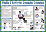 H&S for Computer Operators Poster - laminated 59cm X 42cm