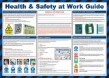 Health and Safety at Work Guide Poster - laminated 59cm X 42cm